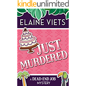 Just Murdered (A Dead-End Job Mystery Book 4)