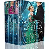 The Langley Sisters Boxset (Books 1-3): A Regency Romance Collection (The Langley Sisters Collection Book 1)