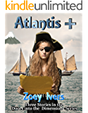Atlantis+ (Doors into the Dimensions Book 3)