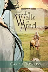 The Walls of Arad (Journey to Canaan Book 3) Kindle Edition