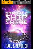 Sparkle Ship Shine: A Tri-Star System Story