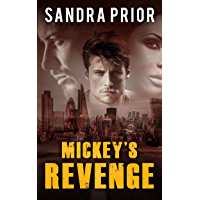 Mickey's Revenge: A Gripping Thriller, Hard To Put Down (Book 4 Taylor Family Series) (English Edition)