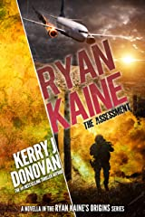 Ryan Kaine: The Assessment: (Ryan Kaine's Origins, Book 1) (Ryan Kaine Origins) Kindle Edition