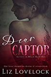 Dear Captor (Letters in Blood series Book 1)
