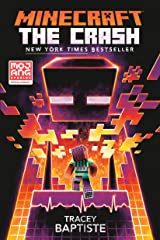 Minecraft: The Crash: An Official Minecraft Novel Paperback