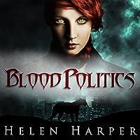 Blood Politics: Blood Destiny, Book 4