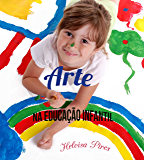 Arte na Educação Infantil