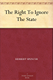 The Right To Ignore The State