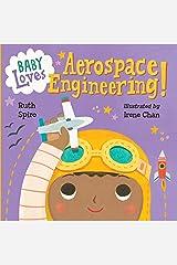 Baby Loves Aerospace Engineering! (Baby Loves Science)