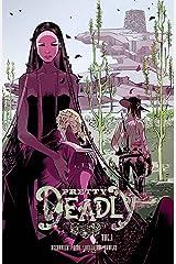 Pretty Deadly Volume 1: The Shrike Paperback