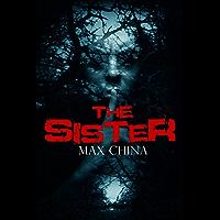 The Sister: No ordinary crime thriller... (English Edition)