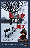 Homicide in the House (A Washington Whodunit Book 2)