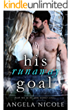His Runaway Goal (Game Winner Book 2)
