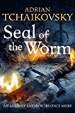 The Seal of the Worm: Shadows of the Apt 10