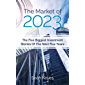 The Market of 2023: The Five Biggest Investment Stories of the Next Five Years