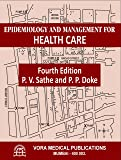 Epidemiology And Management For Health Care For All