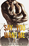 Say You Want Me (Full Moon Book 1)