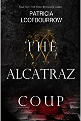 The Alcatraz Coup: A Prequel to the Red Dog Conspiracy Kindle Edition