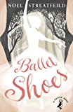 Ballet Shoes: A Story of Three Children on the Stage (Puffin Books Book 1)