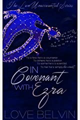 In Covenant with Ezra (Love Unaccounted Book 1) Kindle Edition