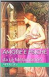 Amore e Psiche: da Le Metamorfosi