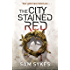 The City Stained Red: Bring Down Heaven Book 1