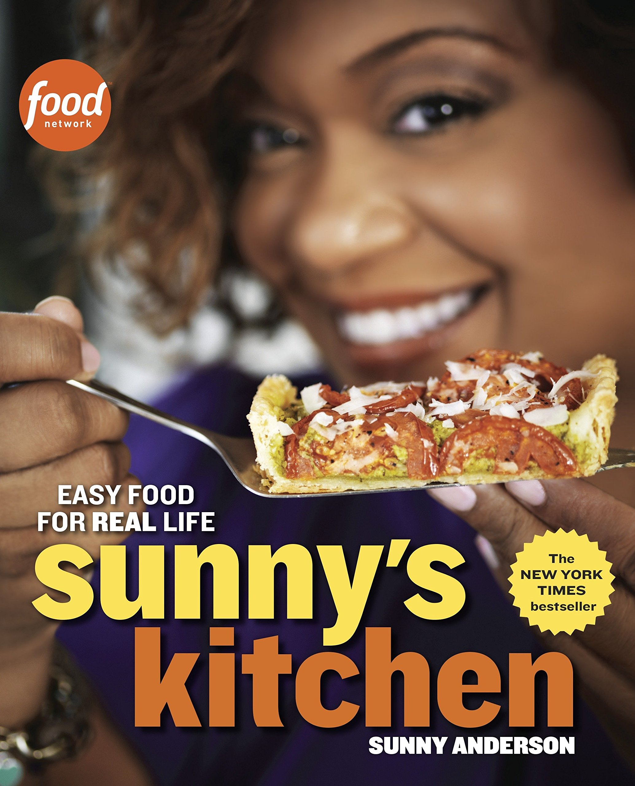 Sunny's Kitchen: Easy Food for Real Life: A Cookbook by Clarkson Potter