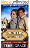Pioneers of Purity: Christian Historical Western