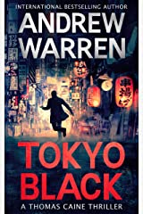 Tokyo Black (Thomas Caine Thrillers Book 1) Kindle Edition