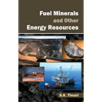 Fuel Minerals and Other Energy Resources