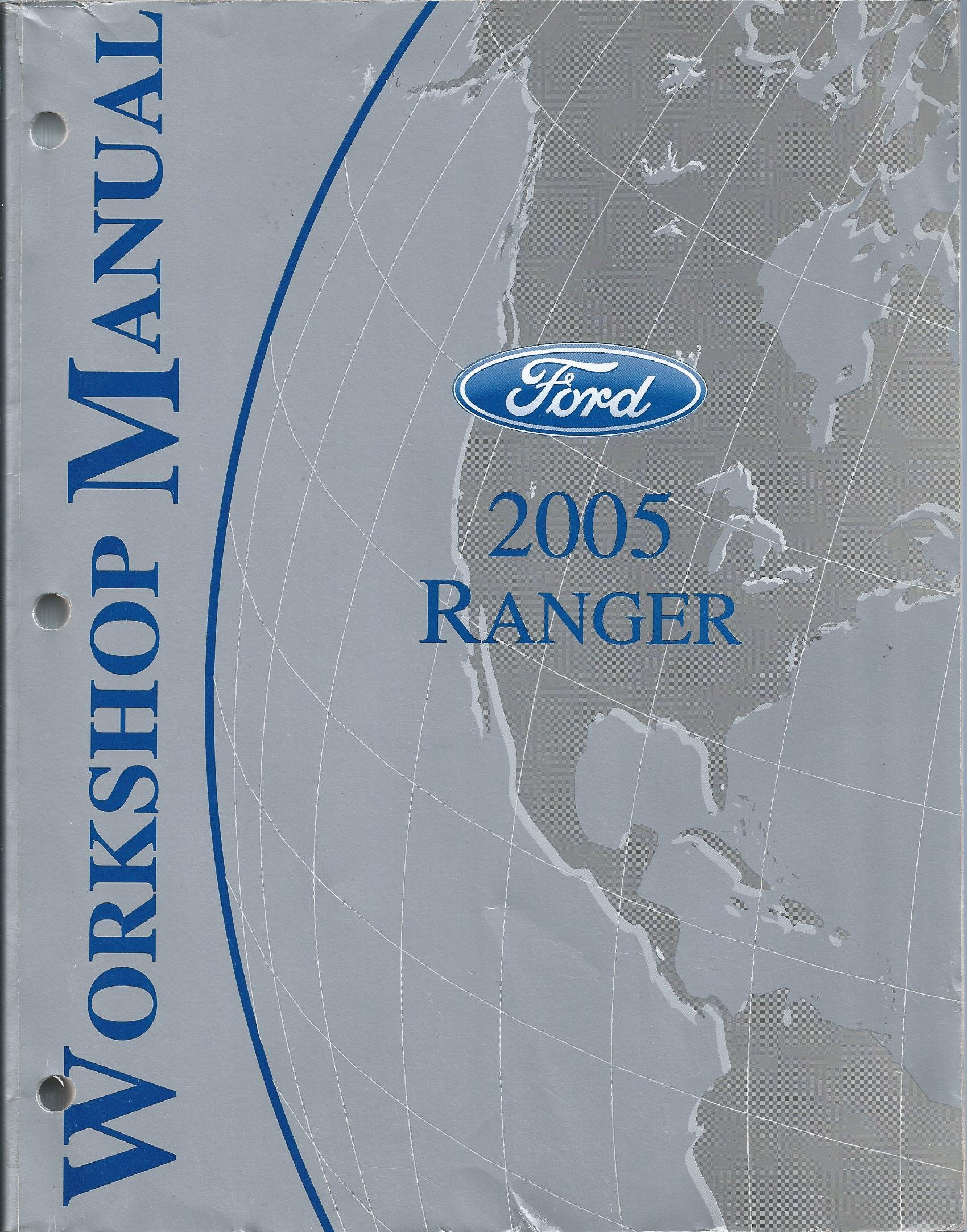 2005 Ford Ranger Workshop Manual (Complete Volume): Ford Motor Company:  Amazon.com: Books