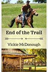 End of the Trail (Texas Trails) Kindle Edition