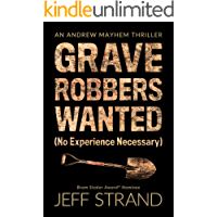 Graverobbers Wanted (No Experience Necessary) (An Andrew Mayhem Thriller Book 1) book cover