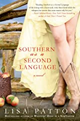 Southern as a Second Language: A Novel (Dixie Series Book 3) Kindle Edition