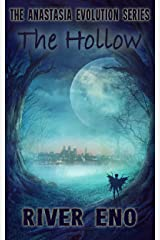 The Hollow (The Anastasia Evolution Series Book 2) Kindle Edition