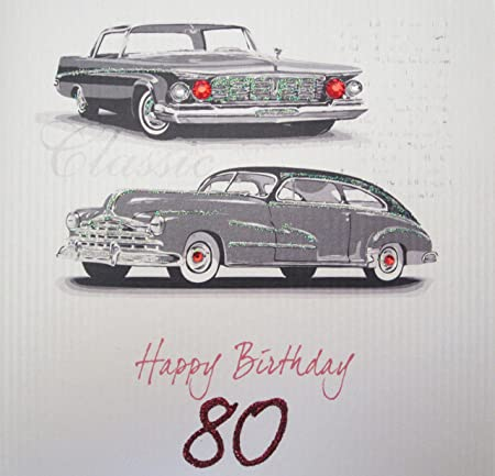 WHITE COTTON CARDS SB18 80 Vintage Car Happy Birthday Handmade 80th Card