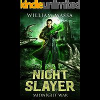 Midnight War: A Dark Urban Fantasy (Night Slayer Book 1)