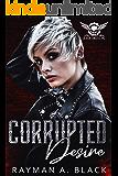 Corrupted Desire: (An MC Romance) (Black Angel MC Book 6)
