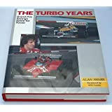 Turbo Years: Grand Prix Racing's Battle for Power