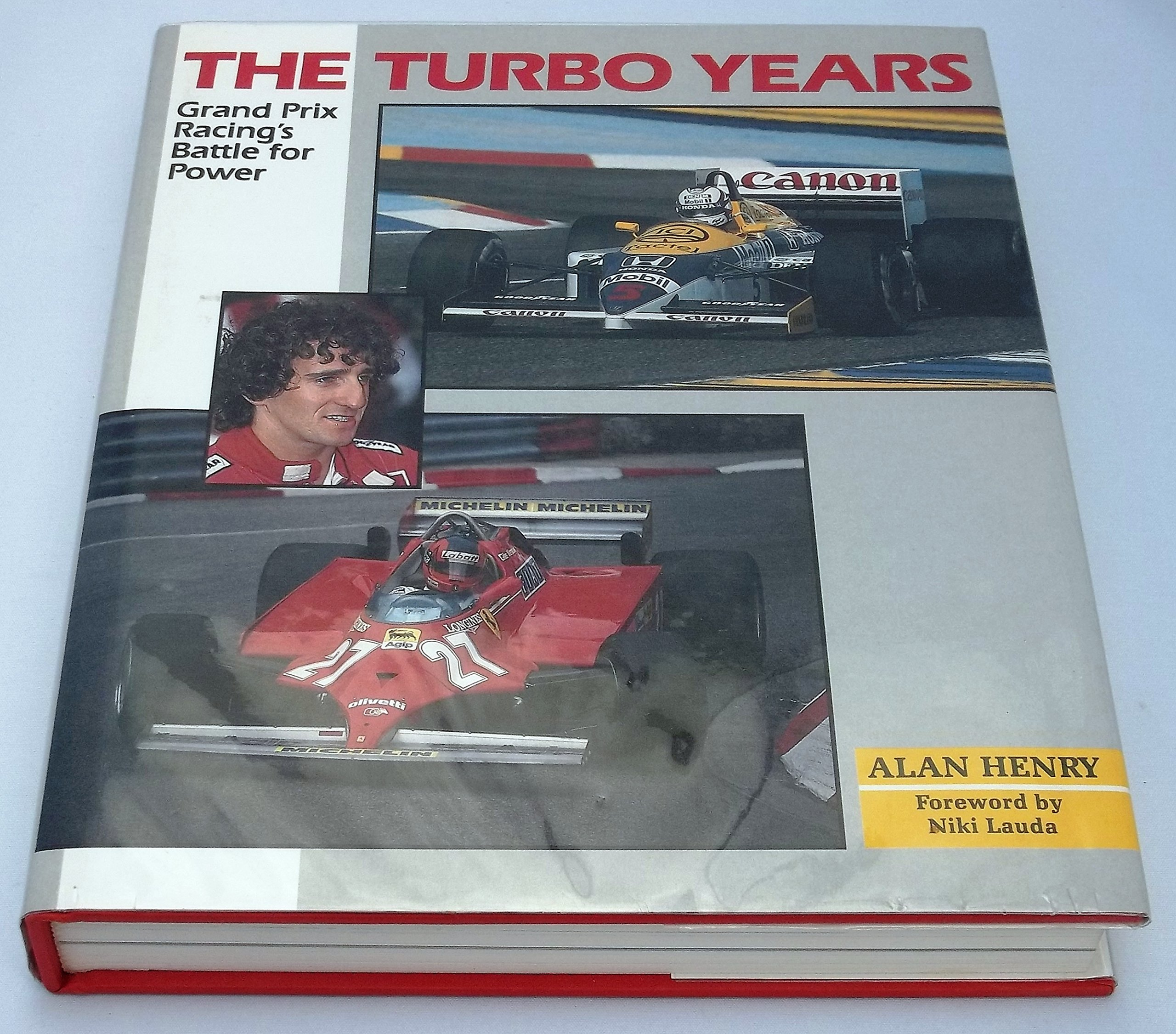 Turbo Years: Grand Prix Racings Battle for Power: Amazon.es: Alan Henry: Libros en idiomas extranjeros