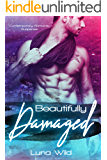 Beautifully Damaged: Contemporary Romantic Suspense (Slow Heat Book 1)