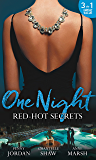 One Night: Red-Hot Secrets: A Secret Disgrace / Secrets of a Powerful Man / Wicked Secrets (Mills & Boon M&B)