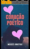 Poesias do coração: Coração poético