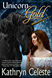 Unicorn Gold (The Golden Series Book 1)