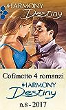 Cofanetto 4 romanzi Harmony Destiny - 8: Una difficile conquista | Tocco fatale | Un indimenticabile bacio | Un aiuto prezioso