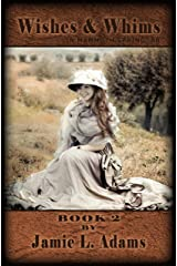 Wishes and Whims (In Mammoth Spring, AR Book 2)