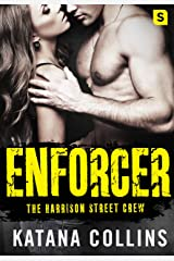Enforcer (The Harrison Street Crew Book 3)