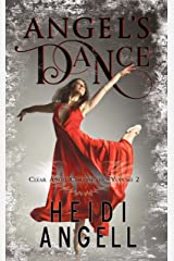 Angel's Dance: Clear Angel Chronicles volume 2 Kindle Edition