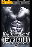 My Burning Temptation: Claiming My Freedom 3