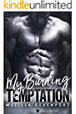 My Burning Temptation: A True Revenge At Love Romance (Claiming My Freedom Book 3)